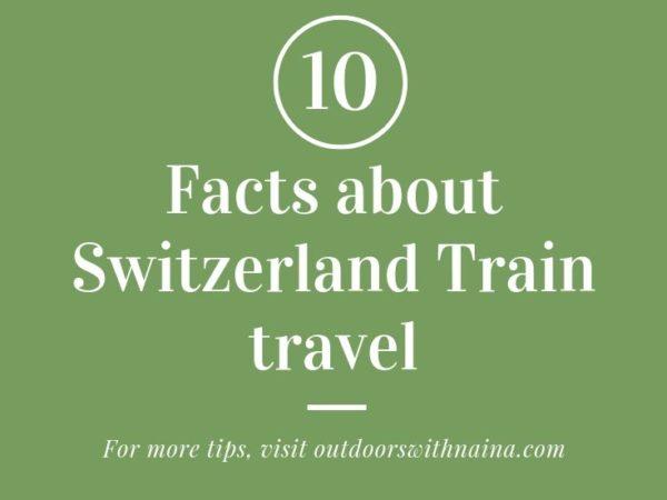 10 Facts about Switzerland train travel